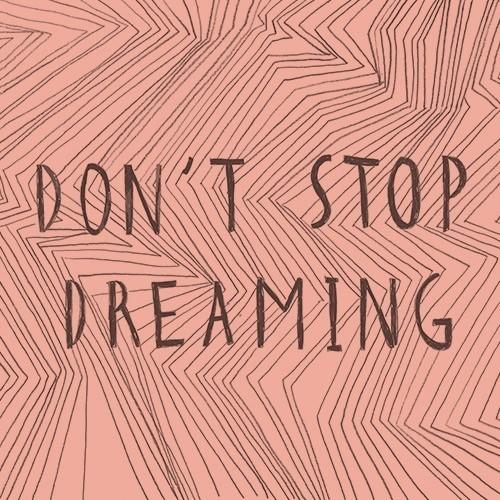 DIY Don't stop dreaming