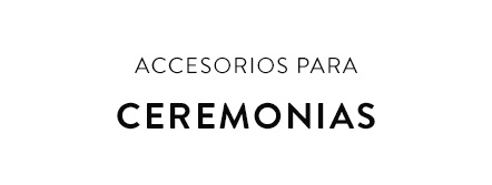 Accessorios de ceremonia